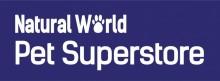Natural World – Pet Superstore - Northampton
