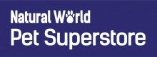 Natural World – Pet Superstore - Northampton