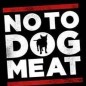 No To Dog Meat